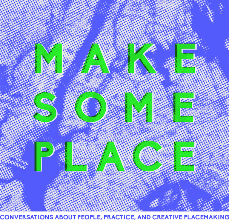 MakeSomePlace